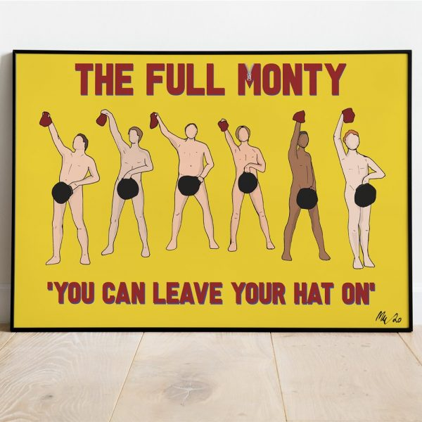 full monty leave your hat on print