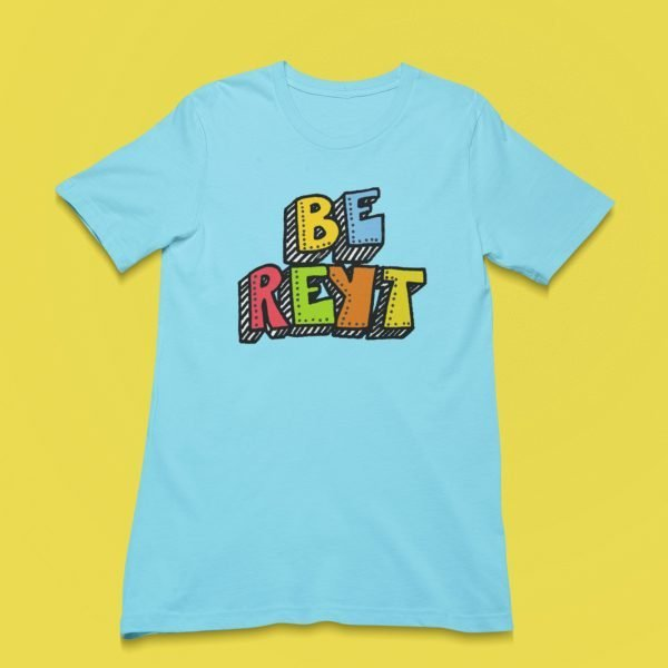pale blue t shirt top with Be Reyt t shirt with rainbow lettering